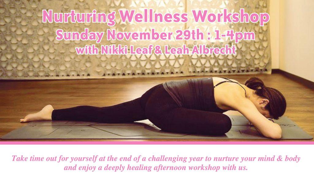 Nurturing Wellness Workshop 2020